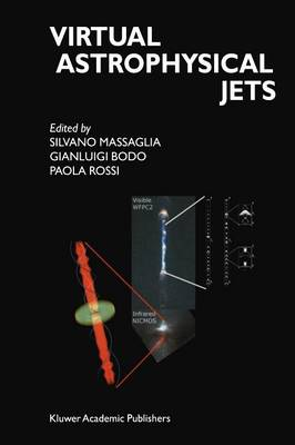 Virtual Astrophysical Jets: Theory Versus Observations (Paperback)