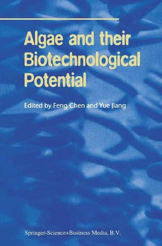 Algae and their Biotechnological Potential (Paperback)