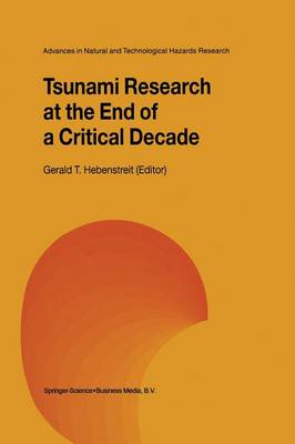 Tsunami Research at the End of a Critical Decade - Advances in Natural and Technological Hazards Research 18 (Paperback)