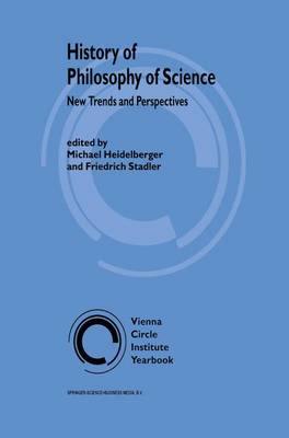 History of Philosophy of Science: New Trends and Perspectives - Vienna Circle Institute Yearbook 9 (Paperback)