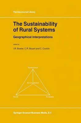 The Sustainability of Rural Systems: Geographical Interpretations - GeoJournal Library 66 (Paperback)