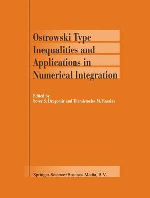 Ostrowski Type Inequalities and Applications in Numerical Integration (Paperback)