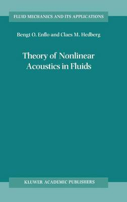 Theory of Nonlinear Acoustics in Fluids - Fluid Mechanics and Its Applications 67 (Paperback)