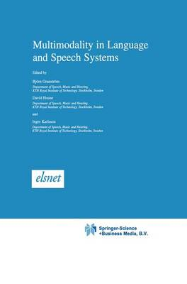Multimodality in Language and Speech Systems - Text, Speech and Language Technology 19 (Paperback)
