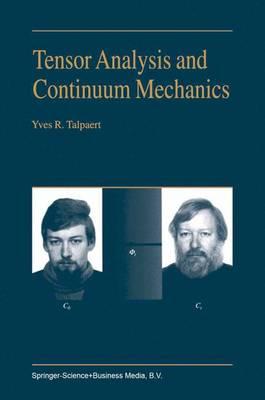 Tensor Analysis and Continuum Mechanics (Paperback)