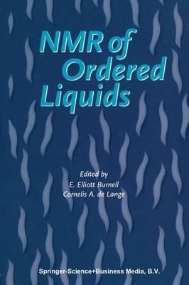 NMR of Ordered Liquids (Paperback)