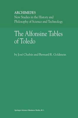 The Alfonsine Tables of Toledo - Archimedes 8 (Paperback)