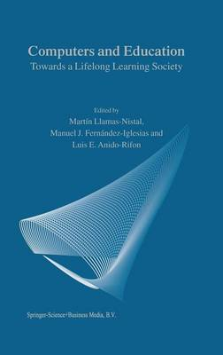 Computers and Education: Towards a Lifelong Learning Society (Paperback)