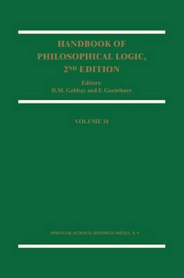 Handbook of Philosophical Logic: Volume 10 - Handbook of Philosophical Logic 10 (Paperback)