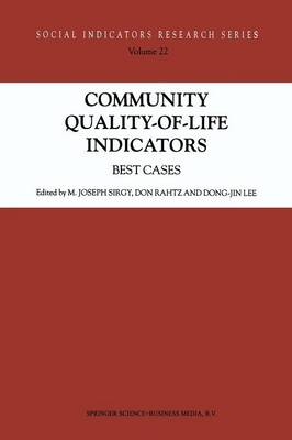 Community Quality-of-Life Indicators: Best Cases - Social Indicators Research Series 22 (Paperback)