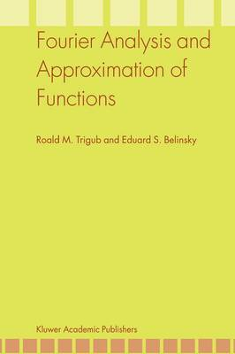 Fourier Analysis and Approximation of Functions (Paperback)