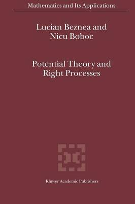 Potential Theory and Right Processes - Mathematics and Its Applications 572 (Paperback)