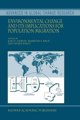 Environmental Change and its Implications for Population Migration - Advances in Global Change Research 20 (Paperback)