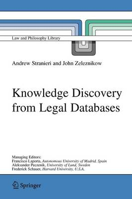 Knowledge Discovery from Legal Databases - Law and Philosophy Library 69 (Paperback)