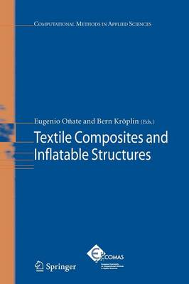 Textile Composites and Inflatable Structures - Computational Methods in Applied Sciences 3 (Paperback)