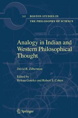 Analogy in Indian and Western Philosophical Thought - Boston Studies in the Philosophy and History of Science 243 (Paperback)