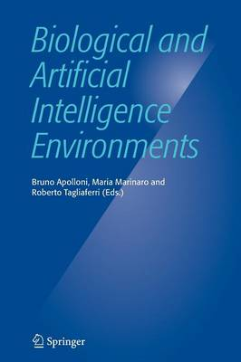 Biological and Artificial Intelligence Environments (Paperback)