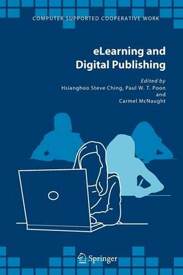 eLearning and Digital Publishing - Computer Supported Cooperative Work 33 (Paperback)