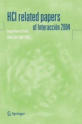 HCI related papers of Interaccion 2004 (Paperback)