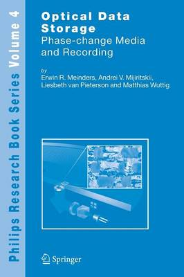 Optical Data Storage: Phase-change media and recording - Philips Research Book Series 4 (Paperback)