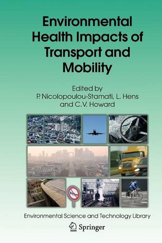 Environmental Health Impacts of Transport and Mobility - Environmental Science and Technology Library 21 (Paperback)