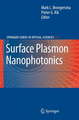 Surface Plasmon Nanophotonics - Springer Series in Optical Sciences 131 (Paperback)