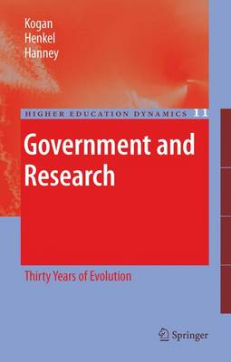 Government and Research: Thirty Years of Evolution - Higher Education Dynamics 11 (Paperback)