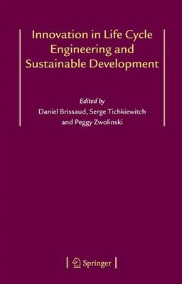 Innovation in Life Cycle Engineering and Sustainable Development (Paperback)