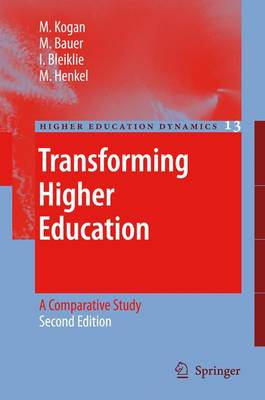 Transforming Higher Education: A Comparative Study - Higher Education Dynamics 13 (Paperback)
