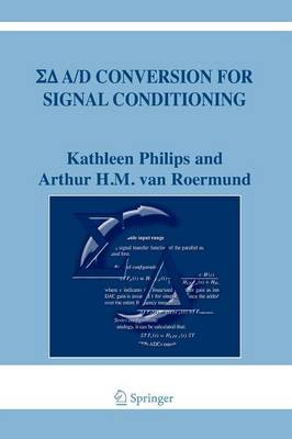Sigma Delta A/D Conversion for Signal Conditioning - The Springer International Series in Engineering and Computer Science 874 (Paperback)
