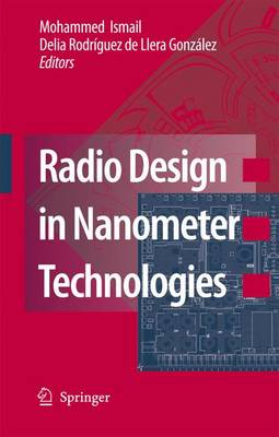 Radio Design in Nanometer Technologies (Paperback)