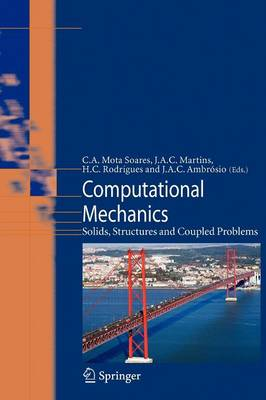 Computational Mechanics: Solids, Structures and Coupled Problems - Computational Methods in Applied Sciences 6 (Paperback)