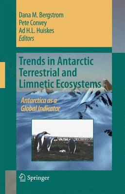 Trends in Antarctic Terrestrial and Limnetic Ecosystems: Antarctica as a Global Indicator (Paperback)
