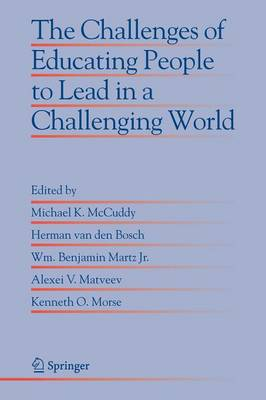 The Challenges of Educating People to Lead in a Challenging World - Educational Innovation in Economics and Business 10 (Paperback)