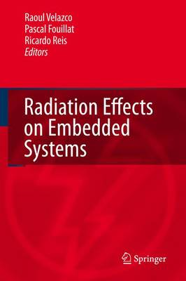Radiation Effects on Embedded Systems (Paperback)