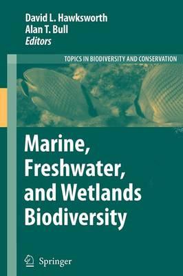 Marine, Freshwater, and Wetlands Biodiversity Conservation - Topics in Biodiversity and Conservation 4 (Paperback)