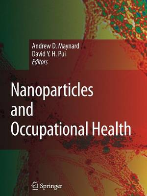 Nanoparticles and Occupational Health (Paperback)