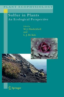 Sulfur in Plants: An Ecological Perspective - Plant Ecophysiology 6 (Paperback)