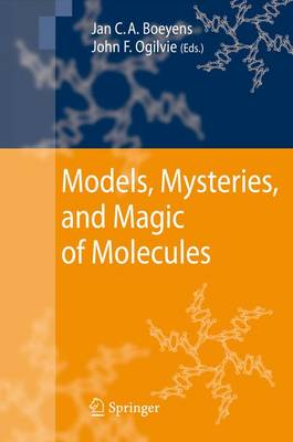 Models, Mysteries, and Magic of Molecules (Paperback)