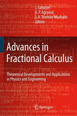 Advances in Fractional Calculus: Theoretical Developments and Applications in Physics and Engineering (Paperback)