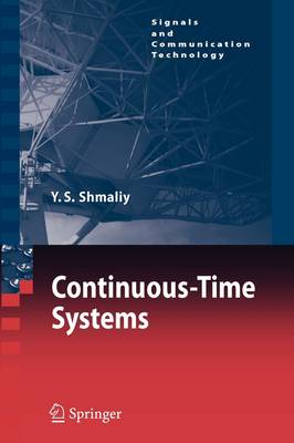 Continuous-Time Systems - Signals and Communication Technology (Paperback)