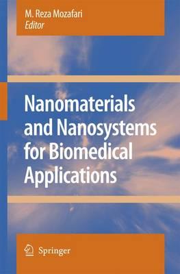 Nanomaterials and Nanosystems for Biomedical Applications (Paperback)