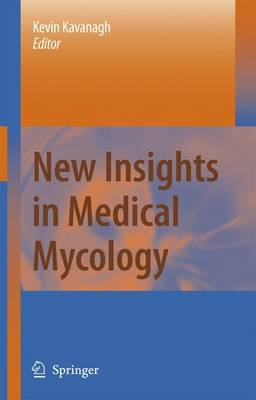 New Insights in Medical Mycology (Paperback)