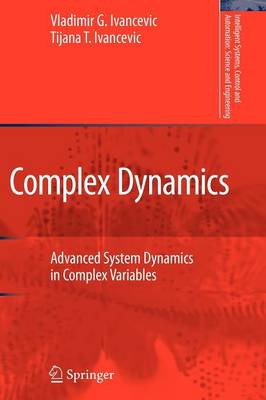 Complex Dynamics - Intelligent Systems, Control and Automation: Science and Engineering v. 34 (Paperback)