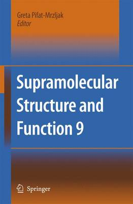 Supramolecular Structure and Function 9 (Paperback)