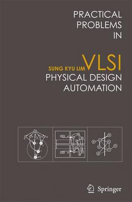 Practical Problems in VLSI Physical Design Automation (Paperback)