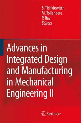 Advances in Integrated Design and Manufacturing in Mechanical Engineering II (Paperback)