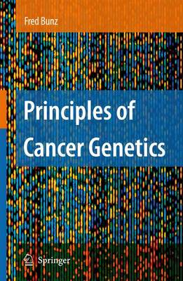 Principles of Cancer Genetics (Paperback)