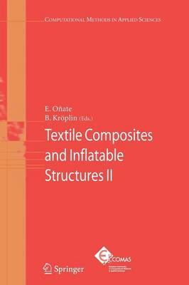 Textile Composites and Inflatable Structures II - Computational Methods in Applied Sciences 8 (Paperback)
