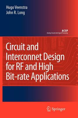 Circuit and Interconnect Design for RF and High Bit-rate Applications - Analog Circuits and Signal Processing (Paperback)